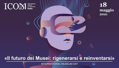 Giornata Internazionale dei Musei_18 maggio 2021